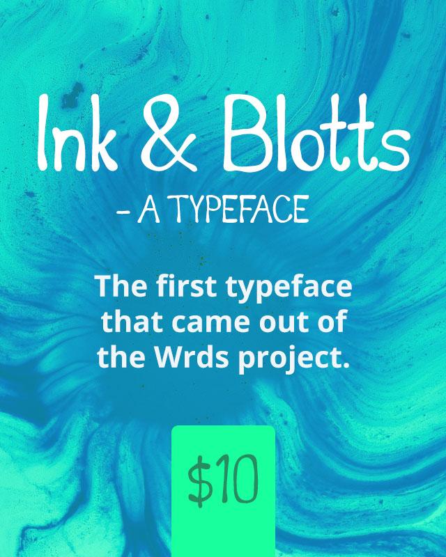 Ink & Blotts Typeface